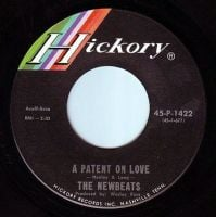 NEWBEATS - A PATENT ON LOVE - HICKORY