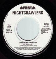 NIGHTCRAWLERS - SURRENDER YOUR LOVE - ARISTA