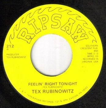 TEX RUBINOWITZ - FEELIN' RIGHT TONIGHT - RIPSAW