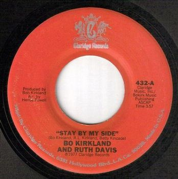 BO KIRKLAND & RUTH DAVIS - STAY BY MY SIDE - CLARIDGE