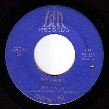 O'JAYS - THE CHOICE - BELL