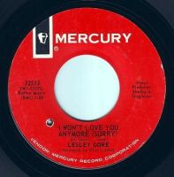 LESLEY GORE - I WON'T LOVE YOU ANYMORE - MERCURY