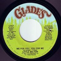 LITTLE MILTON - ME FOR YOU, YOU FOR ME - GLADES