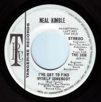 NEAL KIMBLE - I'VE GOT TO FIND MYSELF SOMEBODY - TRC DEMO VG+