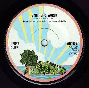 JIMMY CLIFF - SYNTHETIC WORLD - ISLAND