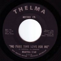 MARTHA STAR - NO PART TIME LOVE FOR ME - THELMA