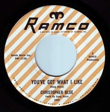 CHRISTOPHER BLUE - YOU'VE GOT WHAT I LIKE - RAMCO