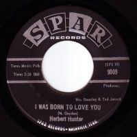 HERBERT HUNTER - I WAS BORN TO LOVE YOU - SPAR
