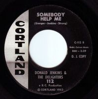 DONALD JENKINS & THE DELIGHTERS - SOMEBODY HELP ME - CORTLAND DEMO