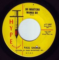PAUL SINDAB - DO WHATCHA WANNA DO - HYPE
