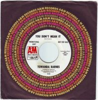 TOWANDA BARNES - YOU DON'T MEAN IT - A&M DEMO