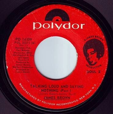 JAMES BROWN - TALKING LOUD AND SAYING NOTHING - POLYDOR