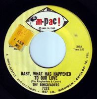 RINGLEADERS - BABY, WHAT HAS HAPPENED TO OUR LOVE - M-PAC