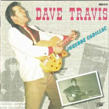 DAVE TRAVIS - JUKEBOX CADILLAC - GOOFIN