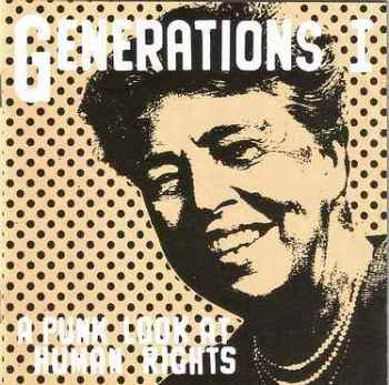 GENERATIONS 1 - A PUNK LOOK AT HUMAN RIGHTS - ARK
