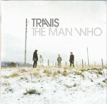 TRAVIS - THE MAN WHO - INDEPENDIENTE