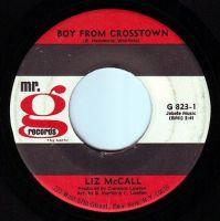LIZ McCALL - BOY FROM CROSSTOWN - MR G