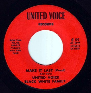 UNITED VOICE BLACK WHITE FAMILY - MAKE IT LAST - UNITED VOICE