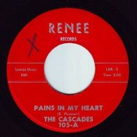 CASCADES - PAINS IN MY HEART - RENEE
