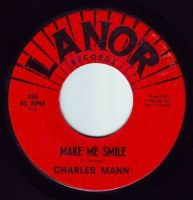 CHARLES MANN - MAKE ME SMILE - LANOR