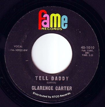 CLARENCE CARTER - TELL DADDY - FAME