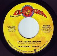 NATURAL FOUR - TRY LOVE AGAIN - CURTOM