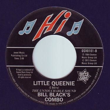 BILL BLACK'S COMBO - LITTLE QUEENIE - HI
