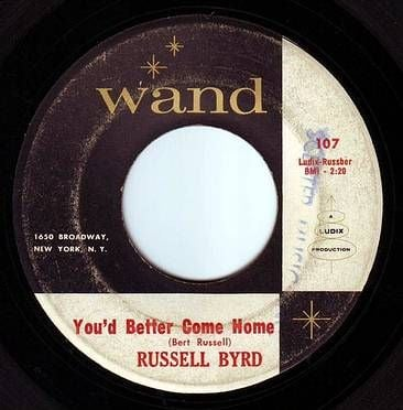 RUSSELL BYRD - YOU'D BETTER COME HOME - WAND