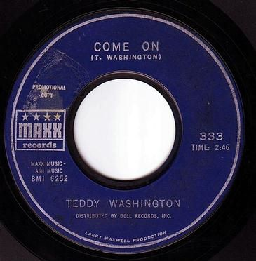 TEDDY WASHINGTON - COME ON - MAXX DEMO