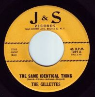 GILETTES - THE SAME IDENTICAL THING - J&S