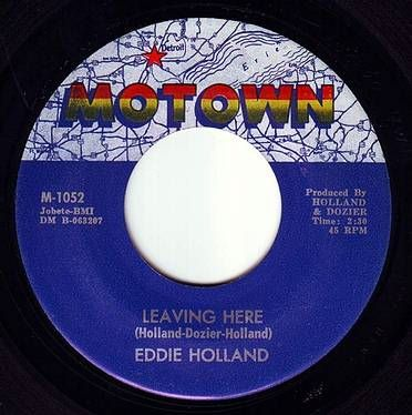 EDDIE HOLLAND - LEAVING HERE - MOTOWN