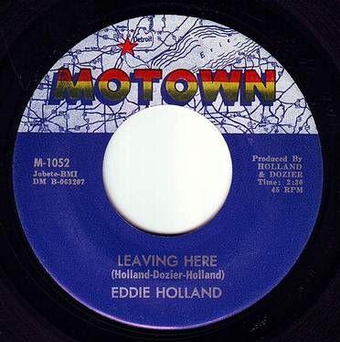 EDDIE HOLLAND - LEAVING HERE - MOTOWN