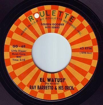 RAY BARRETTO - EL WATUSI' - ROULETTE GG