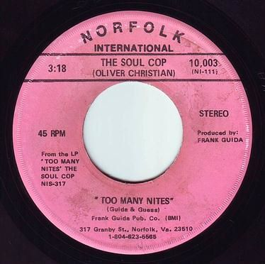 SOUL COP (OLIVER CHRISTIAN) - TOO MANY NIGHTS - NORFOLK INTER