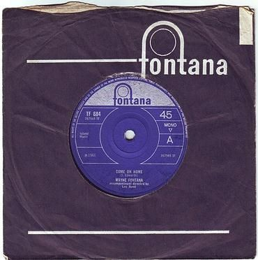 WAYNE FONTANA - COME ON HOME - FONTANA