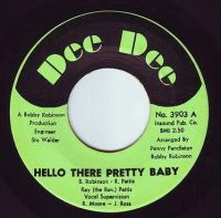 RAY PETTIS - HELLO THERE PRETTY BABY - DEE DEE