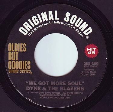 DYKE & THE BLAZERS - WE GOT MORE SOUL - ORIGINAL SOUND