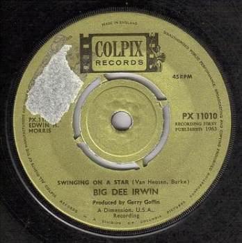 BIG DEE IRWIN - SWINGING ON A STAR - COLPIX