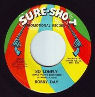 BOBBY DAY - SO LONELY - SURE SHOT DEMO