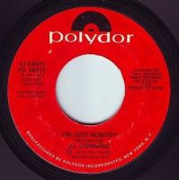 AL DOWNING - I'M JUST NOBODY - POLYDOR