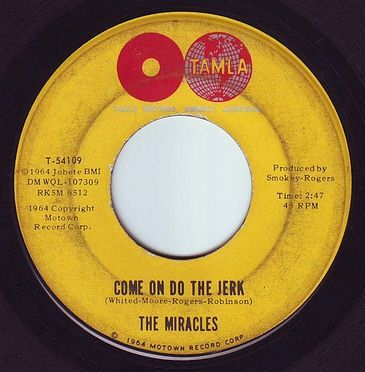 MIRACLES - COME ON DO THE JERK - TAMLA