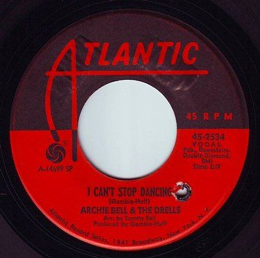 ARCHIE BELL & THE DRELLS - I CAN'T STOP DANCING - ATLANTIC