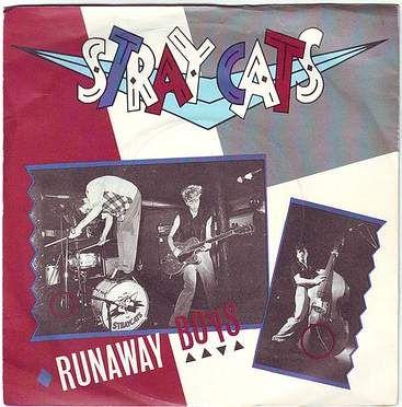 STRAY CATS - RUNAWAY BOYS - ARISTA