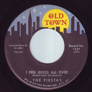 FIESTAS - I FEEL GOOD ALL OVER - OLD TOWN