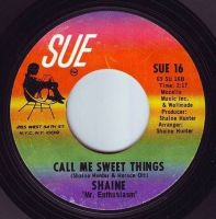 SHAINE - CALL ME SWEET THINGS - SUE