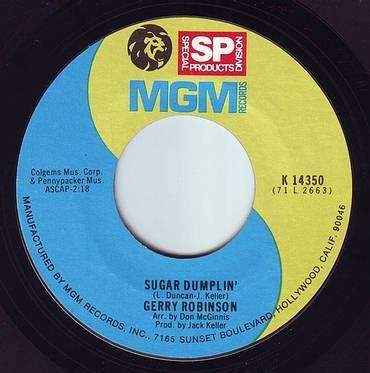 GERRY ROBINSON - SUGAR DUMPLIN' - MGM