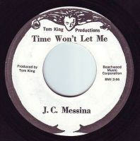 J.C. MESSINA - TIME WON'T LET ME - TOM KING PRODUCTIONS
