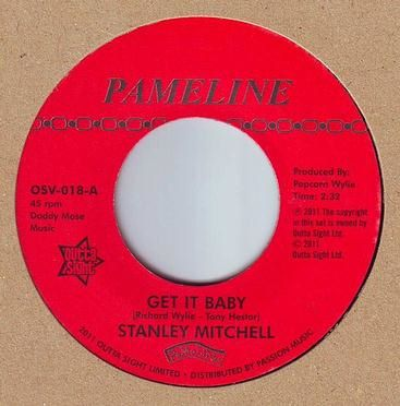 STANLEY MITCHELL - GET IT BABY - PAMELINE