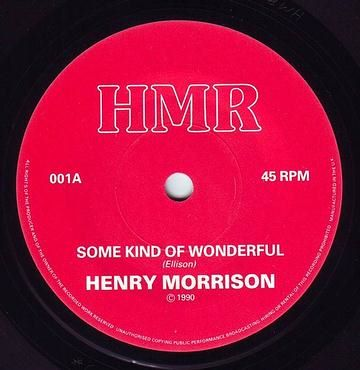 HENRY MORRISON - SOME KIND OF WONDERFUL - HMR