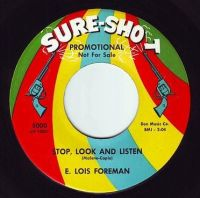 E.LOIS FOREMAN - STOP, LOOK AND LISTEN - SURE SHOT DEMO